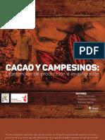 Cacao y Campesinos Experiencias de Producción e Investigación