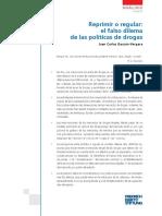Reprimir o regular, el falso dilema de las políticas de drogas.pdf