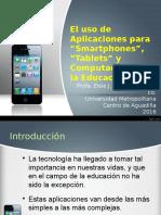 El Uso de Aplicaciones de Smartphones Tablets y Computadoras en La Educación-REVISADO 2016