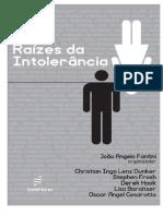 Livro - Raizes Da Intolerancia 2014 Joao Angelo Fantini