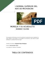 Morelia y Su Acueducto