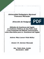Metodos de Ensenanza Del Ingles en Institutos Publicos de San Pedro Sula y Una Propuesta Del Metodo Comunicativo Como Alternativa Para La Ensenanza Del Ingles