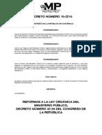 Decreto 18-2016 Reformas a La Ley Orgánica Del Ministerio Público