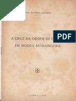 A Cruz Da Ordem de Cristo Em Moeda Estrangeira - Raul Costa Couvreur