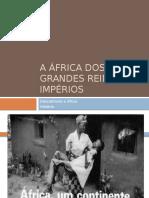 A África Dos Grandes Reinos e Impérios