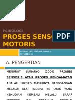 PROSES SENSORIS MOTORIS