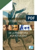 Autores Varios. Historia Argentina Desde La Prehistoria Hasta La Actualidad. Colegio Nacional. UBA.