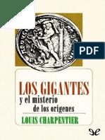 Louis Charpentier-Los Gigantes y El Misterio de Los Origenes