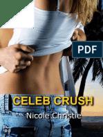 Celeb Crush by Nicole Christie