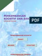 3.Aperkembangan Kognitif Dan Bahasa2 [Autosaved]