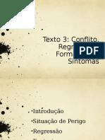 Texto 3 Conflito, Regressão e Formação de Sintomas