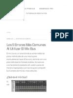 Los 5 Errores Más Comunes Al Utilizar El Mix Bus - Audio Produc
