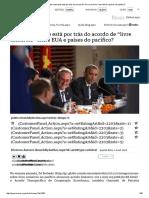 """Mises Brasil - O Que Realmente Está Por Trás Do Acordo de """"Livre Comércio"""" Entre EUA e Países Do Pacífico"""
