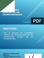 PRESENTACIÓN PROTECCIONES PROPIAS DE UN TRANSFORMADOR.pptx