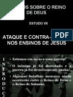 07 - Ataque e Contra Ataque Nos Ensinos de Jesus