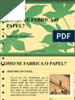 Como Se Fabrica o Papel - Diapositivos
