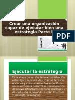 Tema Como Crear Una Organización Capaz # 1 y #2