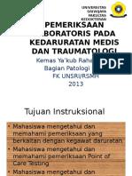 Pemeriksaan Laboratoris Pada Kedaruratan Medis Dan Traumatologi - KYR