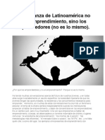 La esperanza de Latinoamérica no es el emprendimiento, sino los emprendedores (no es lo mismo).