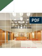 130306_BisNow Healthcare Architecture