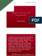 DIREITO DE NÃO REGISTRADO
