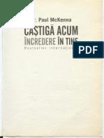 309075395-Paul-Mckenna-Castiga-ti-Increderea-in-Tine-pdf.pdf