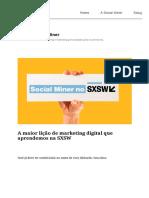 A Maior Lição de Marketing Digital Que Aprendemos Na SXSW