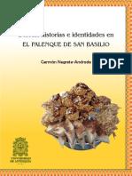 German Negrette Dulces, Historias e Identidades en El Palenque de San Basilio