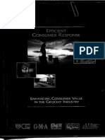 Efficient Consumer Response - Enhancing Consumer Value in the Grocery Industry (1993)