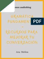 Gramática fundamental + recursos para mejorar conversación