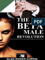 The Beta Male Revolution