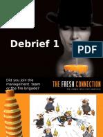 Debrief R1 Intro Strategy Into Action