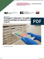 Portugal é _pioneiro_ Na Aplicação Da Nanotecnologia Na Deteção e Combate Do Cancro