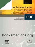 Tecnicas de Comunicacion y Relacion de Ayuda en Ciencias de La Salud