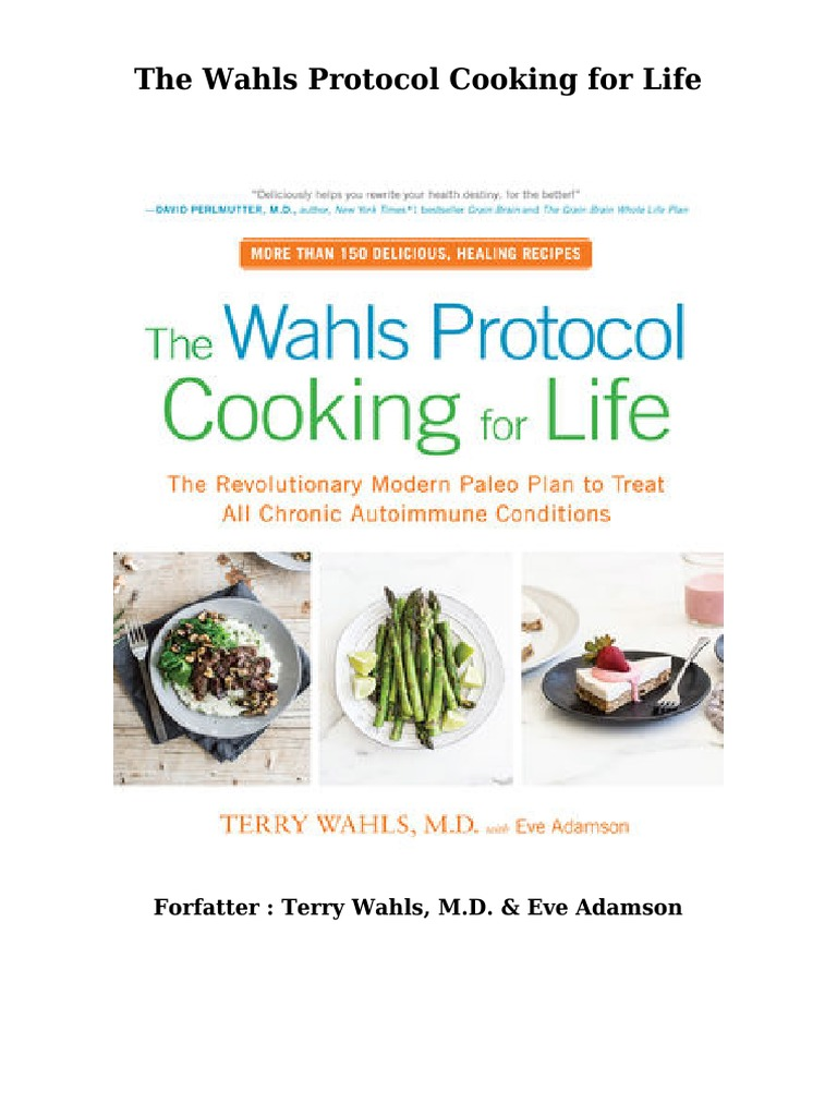 Nedlastinger B�ker The Wahls Protocol Cooking For Life Ved Terry Wahls,  Md & Eve Adamson Pdf  Gluten Free Diet  Irritable Bowel Syndrome