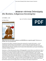 Gaagegoo Dabakaanan Miiniwaa Debenjigeji (No Borders, Indigenous Sovreignty)