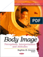 Greene, Sophia B. Body Image Perceptions, Interpretations and Attitudes