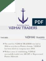 ViDHAI Profile T