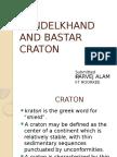 BUNDELKHAND AND BASTAR CRATON.pptx