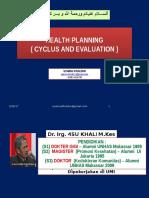 01. Perencanaan Evakuasi Kesehatan, Siklus Perencanaan (Dr. Drg. Syamsu Khaldun, M.kes)
