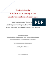 The Recital of the Chivalric Art of Fencing of the Grand Master Johannes Liechtenauer