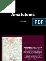 Amatciems Letonia