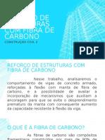 Reforço de Estruturas Com Fibra de Carbono