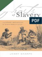 [Jenny Sharpe] Ghosts of Slavery. A Literary Archaeology of Black Women's Lives.pdf