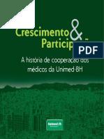 Crescimento e Participação - A História de Cooperação Dos Médicos Da Unimed-bh