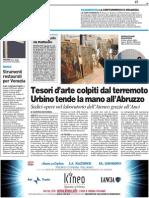 Tesori d'arte, Urbino tende la mano all'Abruzzo / Strumenti restaurati per venezia -Il Resto del Carlino del 13 luglio 2010