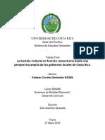 La Gestión Cultural en función comunitaria desde una perspectiva amplia de los gobiernos locales de Costa Rica.