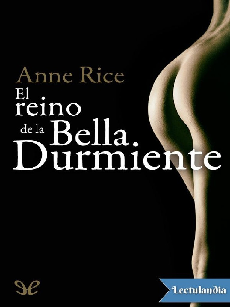 El Reino de La Bella Durmiente - Anne Rice