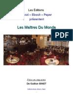 GaetanBinet Les Maitres Du Monde - Extraits