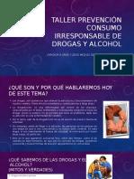 Taller Prevención Uso Irresponsable de Drogas y Alcohol